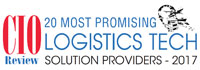 20 Most Promising Logistics Tech Solution Providers - 2017
