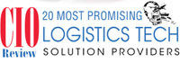 20 Most Promising Logistics Technology Solution Providers - 2015